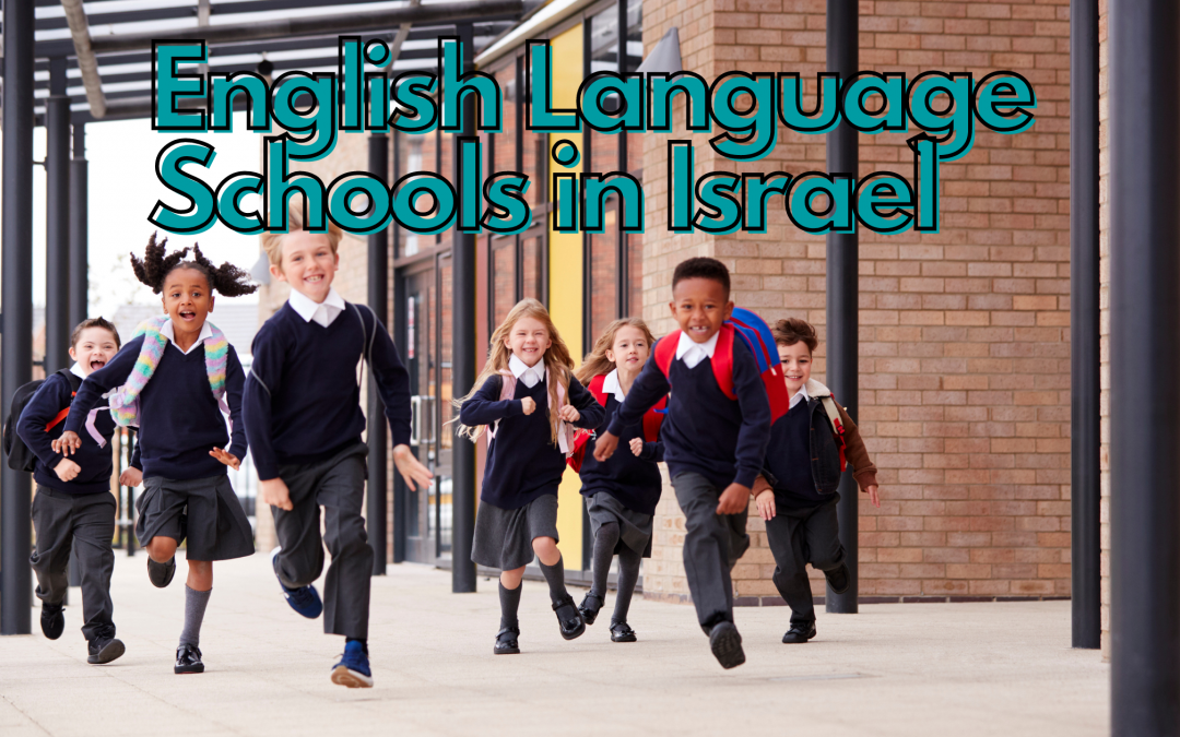 Primary & Secondary English Language Schools in Israel